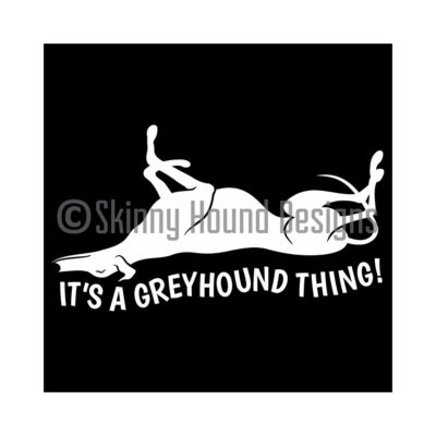 Vinyl Car Decal – It's a Greyhound Thing